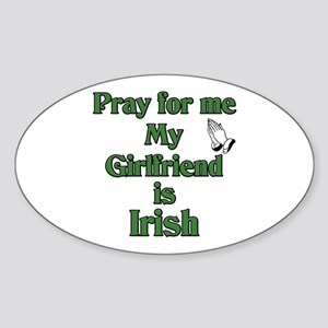 Pray for me My Girlfriend is Oval Sticker