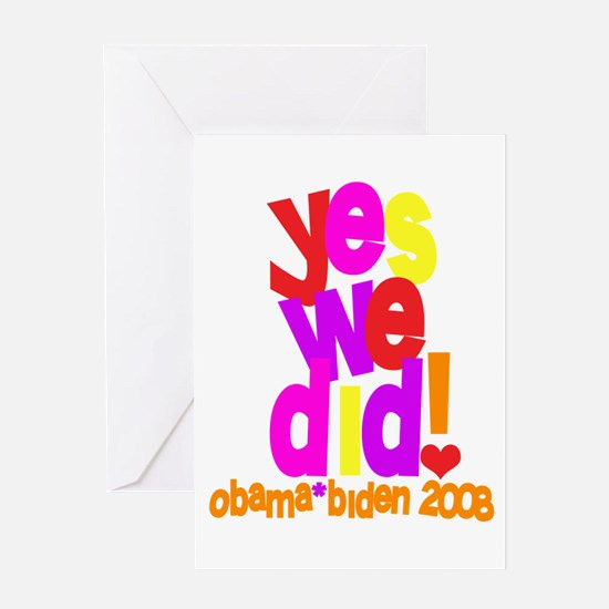 Yes We Did Obama 2008 Greeting Card