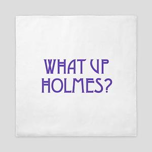 What Up Holmes Queen Duvet