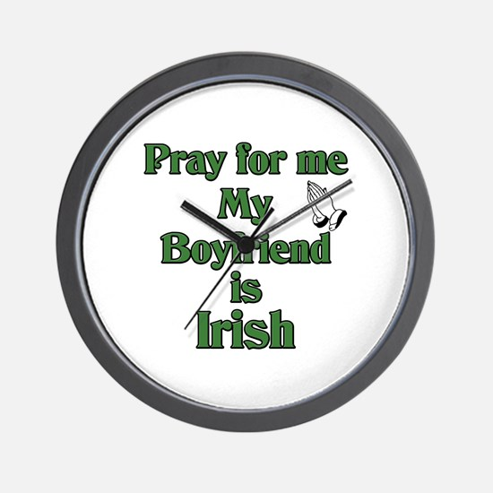 Pray for me My Boyfriend is I Wall Clock