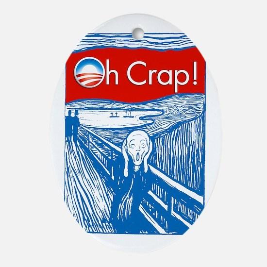 Oh Crap Obama Scream Oval Ornament