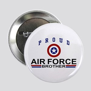 """Proud Air Force Brother 2.25"""" Button"""