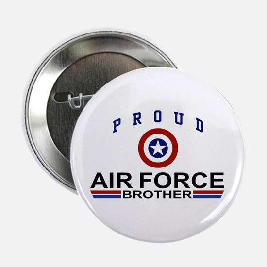 "Proud Air Force Brother 2.25"" Button"