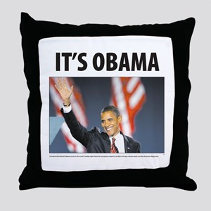 It's Obama Throw Pillow