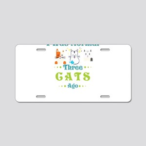 I Was Normal 3 Cats Ago Fun Aluminum License Plate