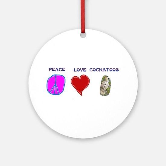 Peace Love Cockatoos Ornament (Round)
