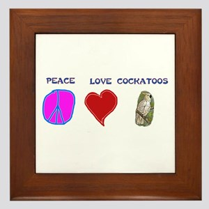 Peace Love Cockatoos Framed Tile