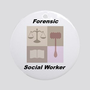 Forensic Social Worker Ornament (Round)