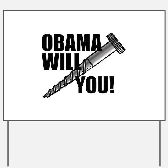 Screw You Obama Yard Sign