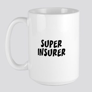 SUPER INSURER  Large Mug