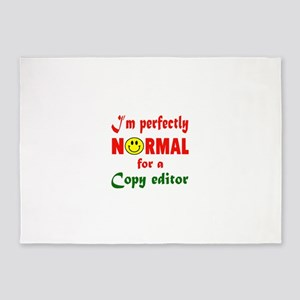 I'm perfectly normal for a Copy edi 5'x7'Area Rug