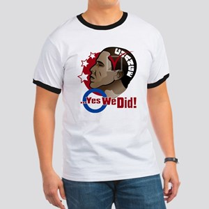 O...Yes We Did! Ringer T