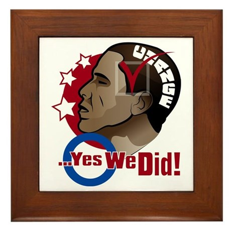 O...Yes We Did! Framed Tile