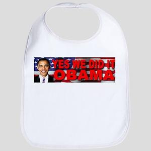 Yes We Did It Obama Bib