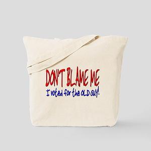 Don't Blame Me Old Guy Tote Bag