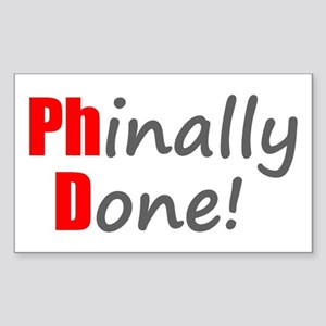 Phinally Done - PhD Gifts Sticker