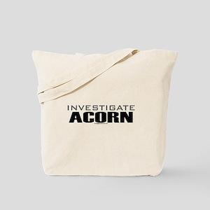 INVESTIGATE ACORN Tote Bag