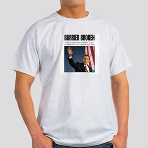Obama: Barrier Broken Light T-Shirt