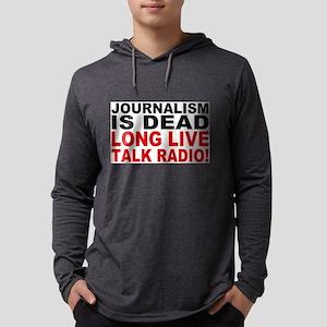 Journalism Is Dead Long Live Talk Radio Long Sleev