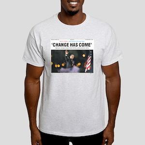 Obama: Change Has Come Light T-Shirt