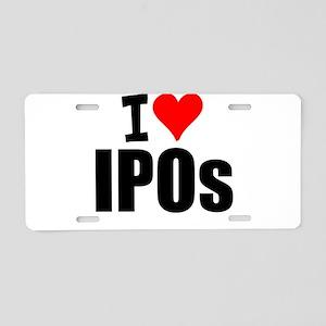 I Love IPOs Aluminum License Plate
