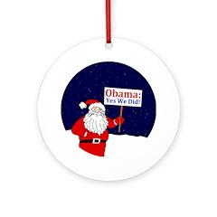 Santa: Yes We Did! Christmas Ornament