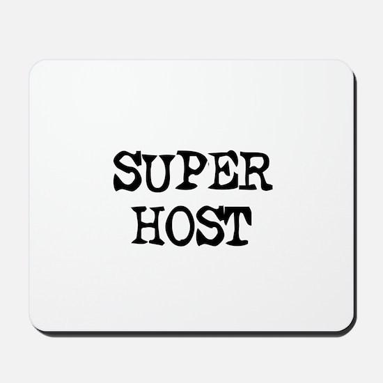 SUPER HOST Mousepad