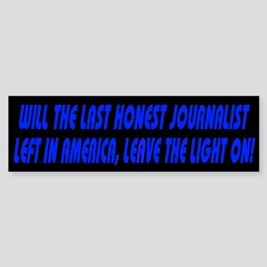 Last Honest Journalist (Bumper)