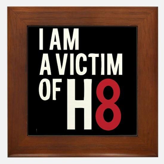 Unique Victim of h8 Framed Tile