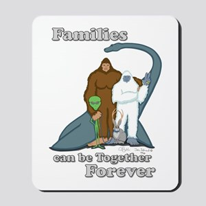 Families Together Forever Mousepad