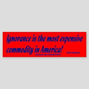 Ignorance Red Bumper Sticker