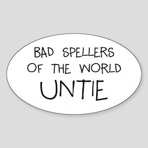 Bad Speller Sticker (Oval)