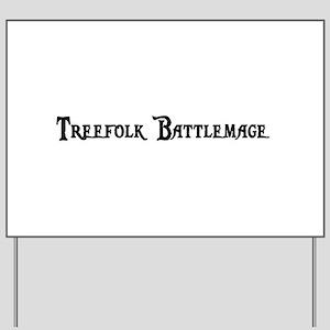 Treefolk Battlemage Yard Sign