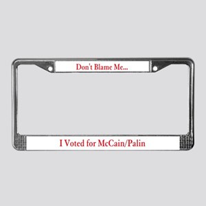 Don't blame me... I voted for License Plate Frame