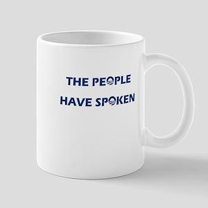 The People Have Spoken Mug