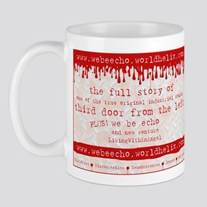 we be echo - the ads Mug