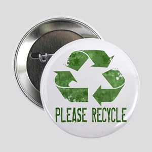 "Please Recycle Grunge 2.25"" Button"