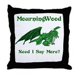 MourningWood Throw Pillow