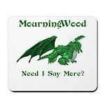 MourningWood Mousepad