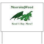 MourningWood Yard Sign