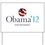 Obama '12 Yard Sign