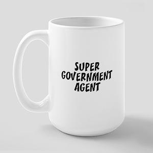 SUPER GOVERNMENT AGENT  Large Mug