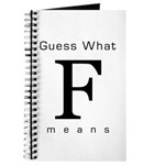 Guess What F Means Journal