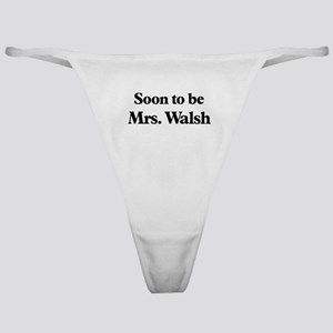 Soon to be Mrs. Walsh Classic Thong