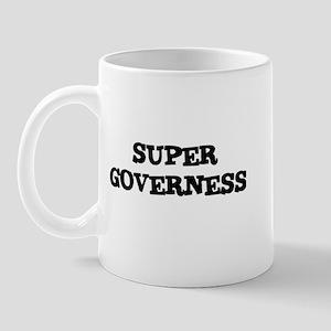 SUPER GOVERNESS  Mug