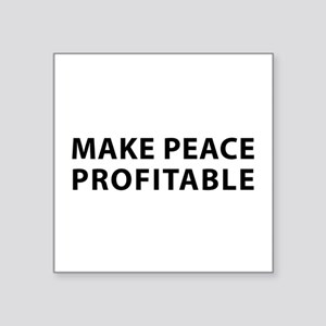 Make Peace Profitable Sticker