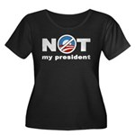 NOT My President Women's Plus Size Scoop Neck Dark