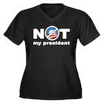 NOT My President Women's Plus Size V-Neck Dark T-S
