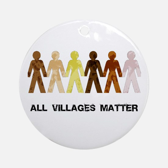 Riyah-Li Designs All Villages Matter Ornament (Rou