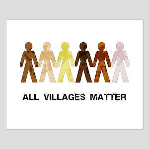 Riyah-Li Designs All Villages Matter Small Poster